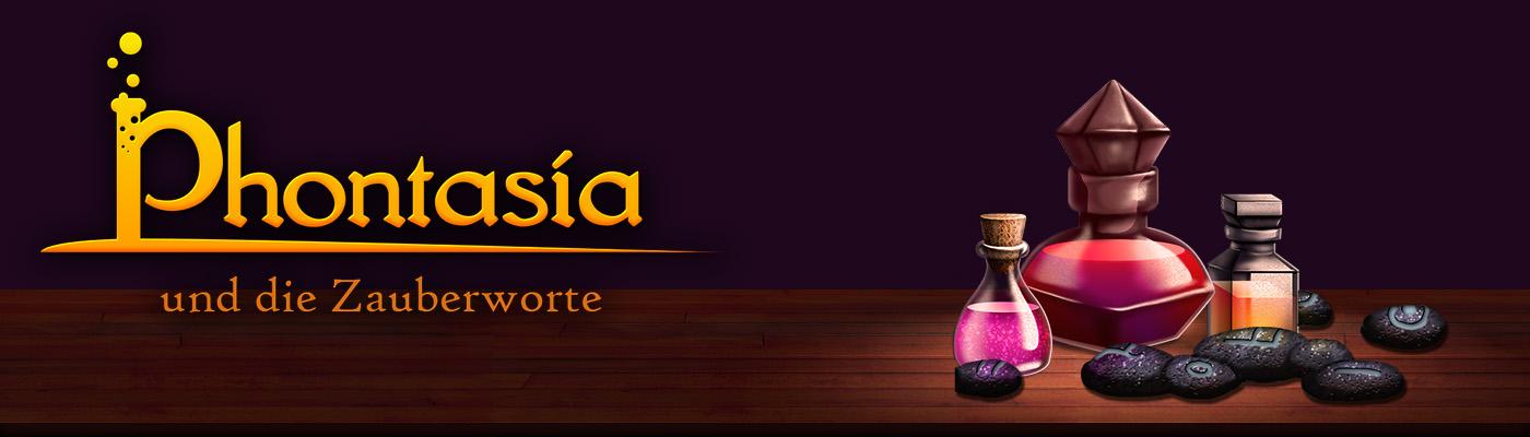 Phontasia und die Zauberworte